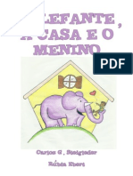 O Elefante a Casa e o Menino - Livro A5