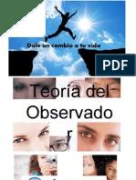 Teoría Del Observador