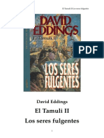 Eddings David - El Tamuli 2 - Los Seres Fulgentes