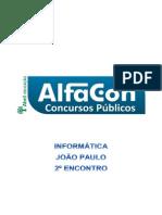 Alfacon Paulo Tecnico Judiciario Especialidade Em Informatica Trf 1 Regiao Informatica Joao Paulo 2o Enc 20140816211755
