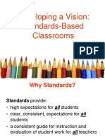 Developing a Vision Standards Based Classrooms Elementary