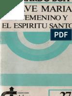 Boff Leonardo - El Ave Maria Lo Femenino Y El Espiritu Santo
