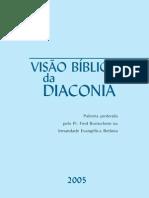 Fred Bornschein - Visão Bíblica Da Diaconia