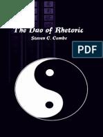 The Dao of Rhetoric - Steven C. Combs.pdf
