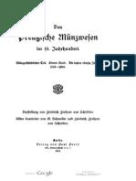 Das Preussische Münzwesen im 18. Jahrhundert. Münzgeschichtlicher Teil. Bd. IV