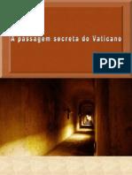 A Passagem Secreta Do Vaticano