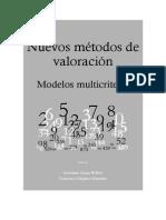 Nuevos Métodos de Valoración[1]. Modelos Multicriterio