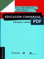 Mark Bray 2010 Educacion Comparada Enfoques y Métodos