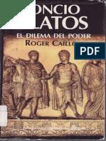 Poncio Pilatos, El Dilema Del P - Roger Caillois