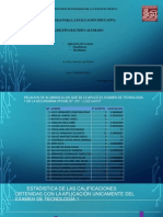 Datos, Interpretacion y Resultados Del Examen de Tecnologia 1