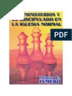 Mario E. Fumero - Los Ministerios y El Discipulado En La Iglesia Normal.pdf