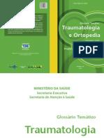 Glossário Temático - Ortopedia e Traumatologia 2ª Ed 2012