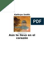 Smith, Kathryn - Hermanos Ryland 5 - Aún Te Llevo en El Corazón