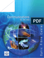 Optic Fibre Cables for Telecommunication