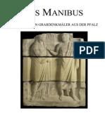 Ditsch - 2009 (Die Roemischen Grabmonumente Aus Der Pfalz)