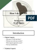 How I do a TURP