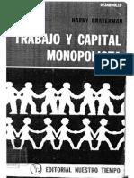 Trabajo y Capital Monopolista La Degradacion Del Trabajo en El Siglo XX Harry Braverman