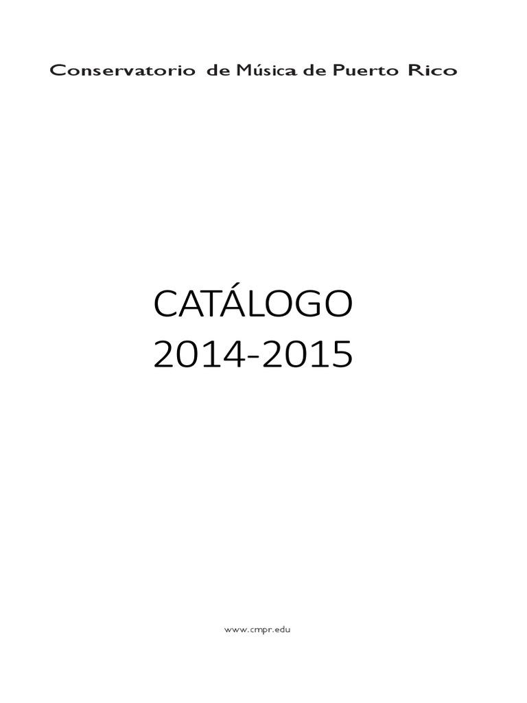 Catálogo del Conservatorio de Música de Puerto Rico 2014-2015