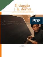 Italianieuropei Il Viaggio e La Deriva