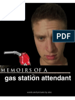Memoirs of a Gas Station Attendant