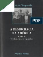 TOCQUEVILLE Alexis de. a Democracia Na Ame Rica II