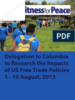 Witness for Peace Free Trade Delegation  to Colombia, 2013