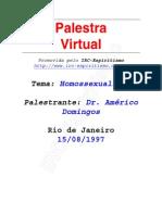 # - Américo Domingos - Homossexualismo - [ Espiritismo]