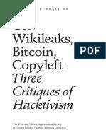 Wikileaks Bitcoin Copyleft - Three Critiques of Hacktivism