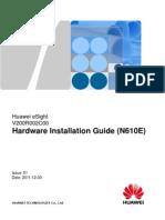 Huawei eSight Hardware Installation Guide (N610E)(V200R002C00_01).pdf
