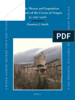 Damian J. Smith-Crusade, Heresy and Inquisition in the Lands of the Crown of Aragon c. 1167-1276 the Medieval and Early Modern Iberian World -Brill Academ