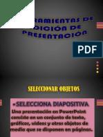 Herramientas de Edición de Presentación