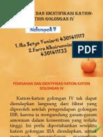 Pemisahan Dan Identifikasi Kation-kation Golongan IV Dan V