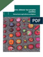 Como Obtener Tus Propias Semillas-Manual Para Agricultores Ecológicos
