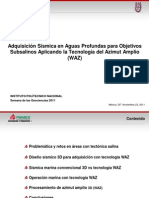Adquisición Sísmica en Aguas Profundas Para Objetivos Subsalinos Aplicando La Tecnología Del Azimut Amplio (WAZ)