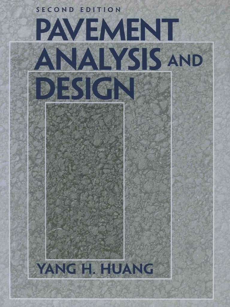 Pavement analysis and design huang road surface deformation pavement analysis and design huang road surface deformation engineering fandeluxe Images