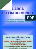 A_Arca_do_Fim_do_Mundo.pps
