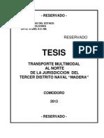 "Tesis Transporte Multimodal Al Norte de La Jurisdiccion Del Tercer Distrito Naval ""Madera"""