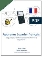 E Book Apprenez à Parler Français Un Guide Pour Évoluer de La Compréhension à l'Expression