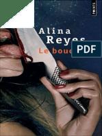 Alina Reyes - Boucher, Le