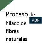 Proceso de Hilado de Fibras Naturales