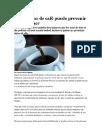 Cafe y Prevencion Del Alzheimer
