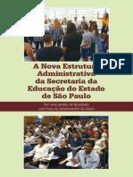 A Nova Estrutura Administrativa Da Secretaria Da Educação Do Estado de São Paulo