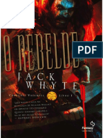 Corações Valentes - O Rebelde, Livro 1 (Jack Whyte)