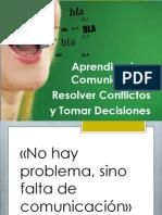Aprendiendo a comunicarnos, resolver conflictos y tomar decisiones.ppt