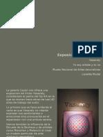 Exposiciones 8, 9 y  10