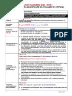 Template NEAD Orientacoes Avaliacao Virtual 2014.1 1o e 2o Semestres 1o e 3o Trimestres
