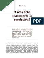 Cómo Organizamos La Emulación. Lenin, V.