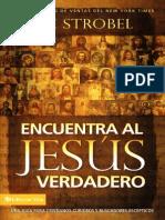 Encuentra Al Jesus Verdadero - Lee Strobel
