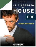 William Irwin y Henry Jacoby La Filosofia de House