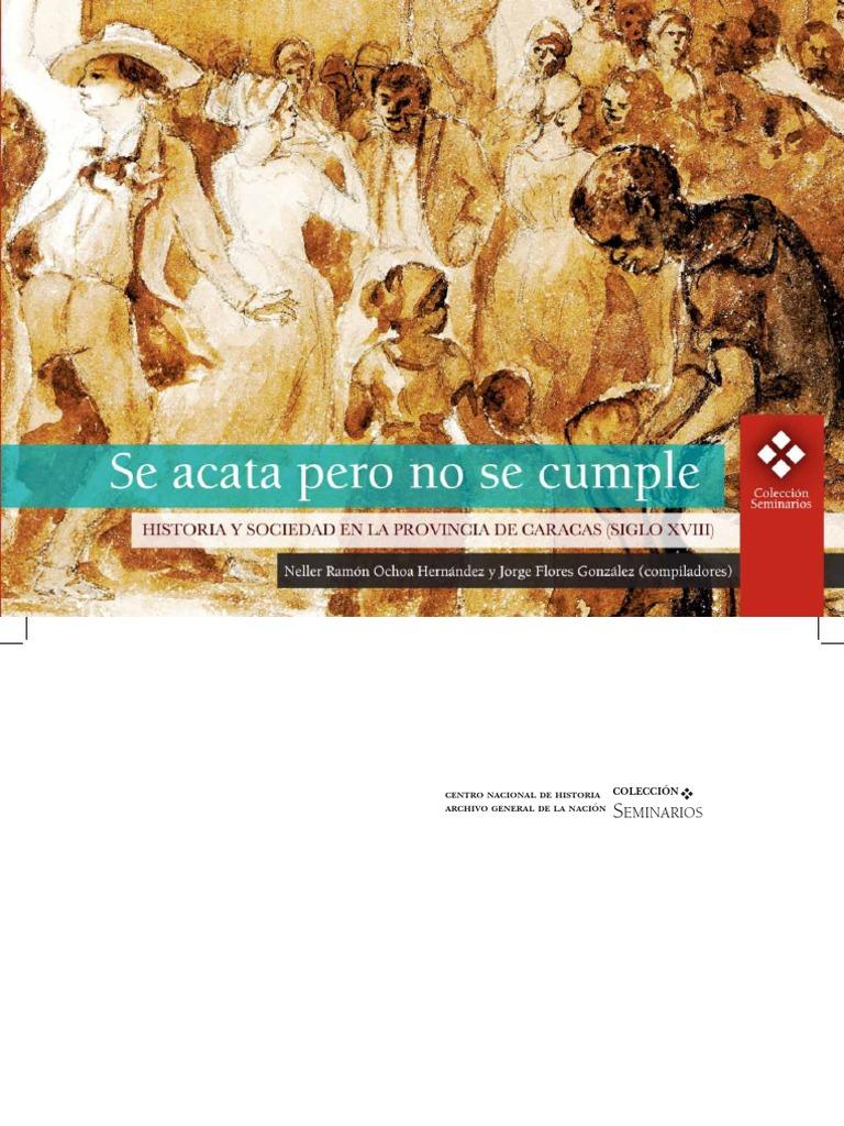 Se Acata Pero No Se Cumple Historia Y Sociedad En La Provincia De  # Muebles Toibero Santa Fe
